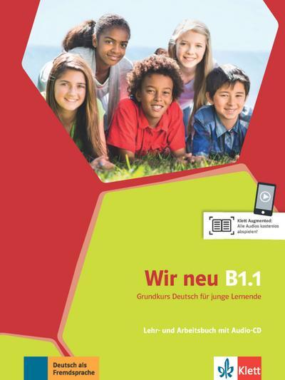 Wir neu B1.1 Lehr- und Arbeitsbuch + Audio-CD
