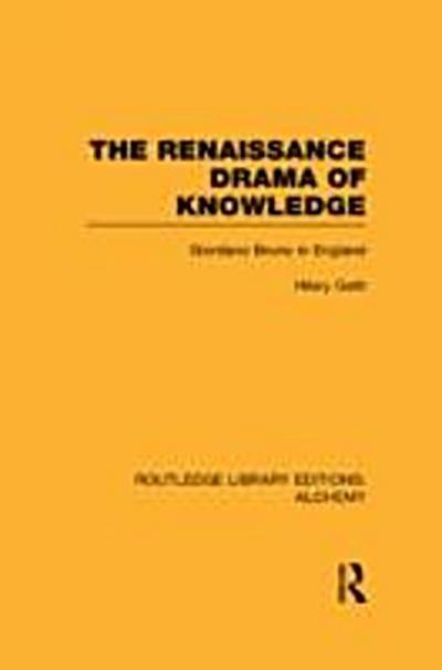 Renaissance Drama of Knowledge