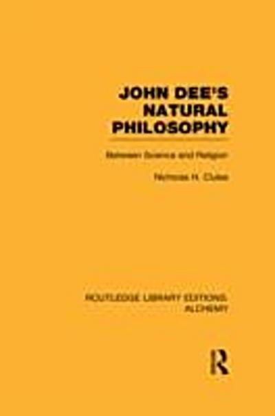 John Dee's Natural Philosophy