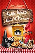 Heiße Nächte in Unterfilzbach