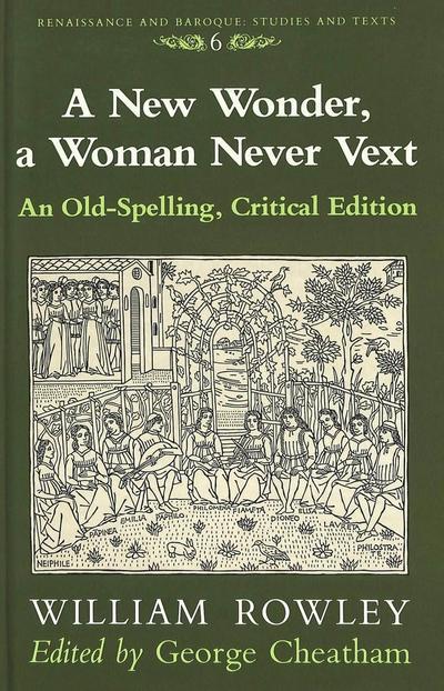 A New Wonder, a Woman Never Vext