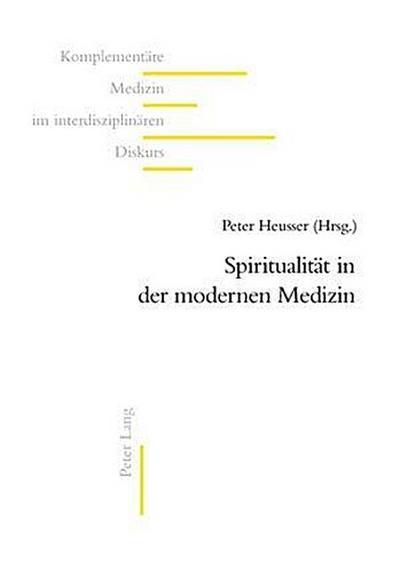 Spiritualität in der modernen Medizin