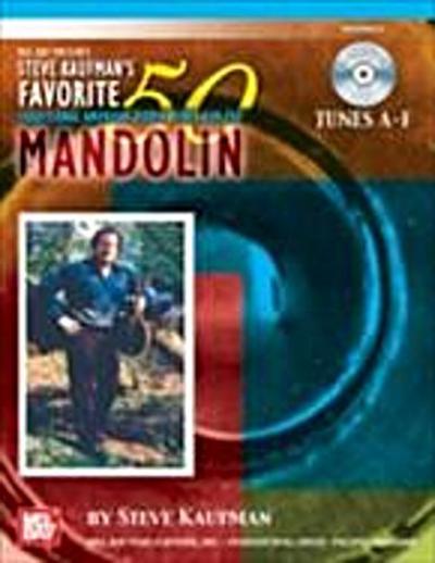Steve Kaufman's Favorite 50 Mandolin, Tunes A-F