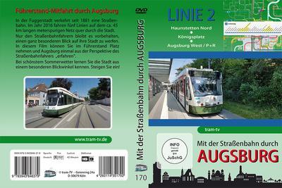 Mit der Straßenbahn durch Augsburg - Linie 2