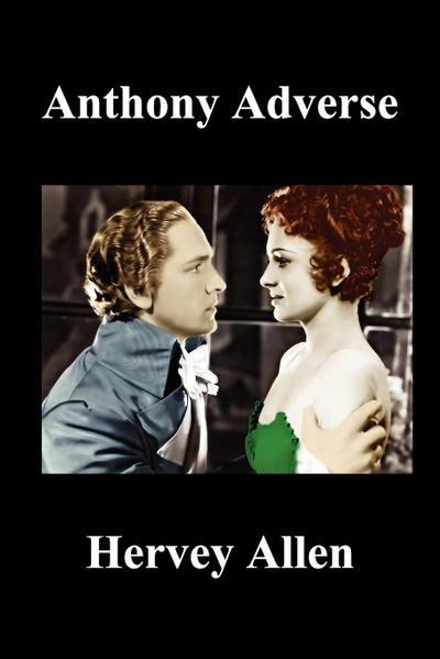 Anthony Adverse Volumes I, II, III (Paperback)