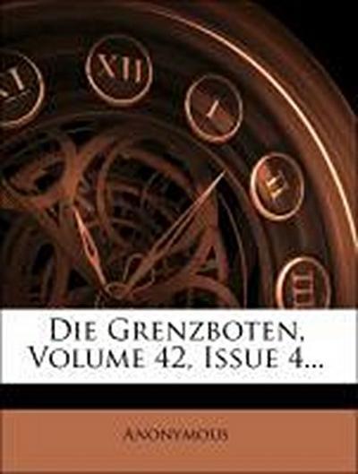 Die Grenzboten, Volume 42, Issue 4...