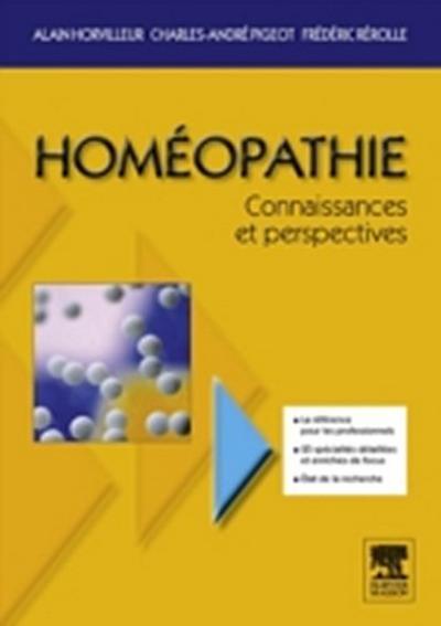 Homeopathie, connaissances et perspectives