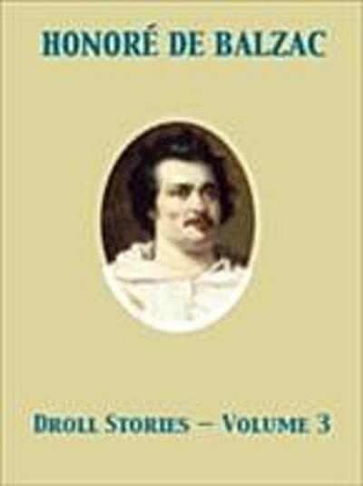 Droll Stories - Volume 3