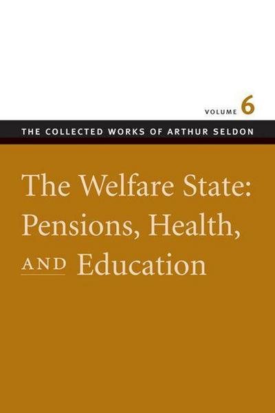 The Welfare State: Pensions, Health, and Education