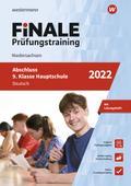 FiNALE Prüfungstraining Abschluss 9. Klasse Hauptschule Niedersachsen. Deutsch 2022