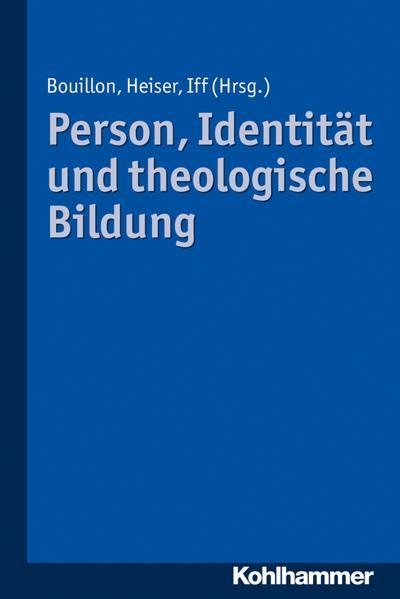 Person, Identität und theologische Bildung