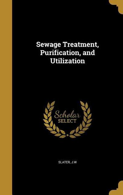SEWAGE TREATMENT PURIFICATION
