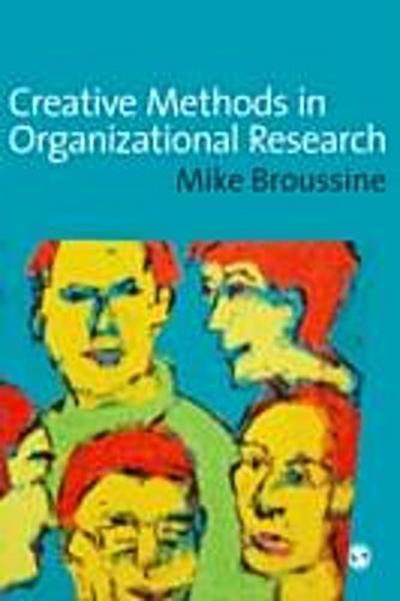 Creative Methods in Organizational Research