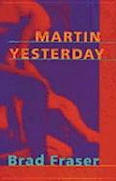 Martin Yesterday