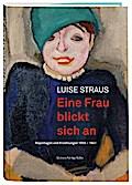 Eine Frau blickt sich an: Reportagen und Erzählungen 1933-1941