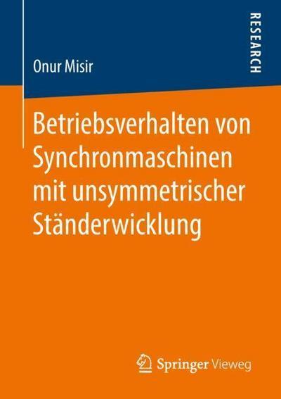 Betriebsverhalten von Synchronmaschinen mit unsymmetrischer Ständerwicklung