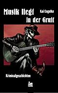 Musik liegt in der Gruft; Deutsch