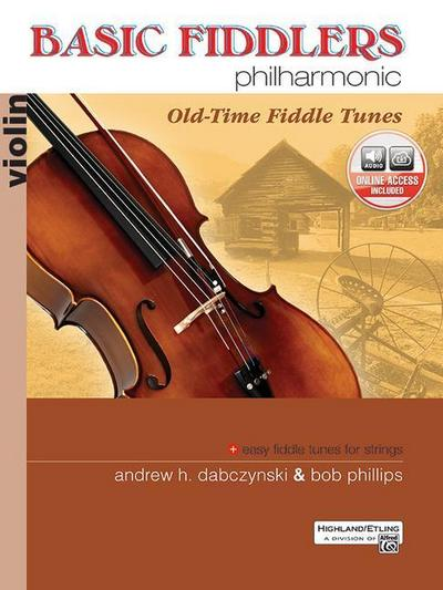 Basic Fiddlers Philharmonic Old-Time Fiddle Tunes: Violin