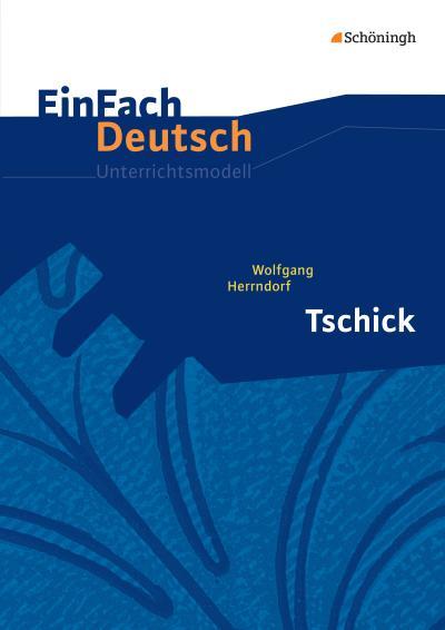Tschick. EinFach Deutsch Unterrichtsmodelle