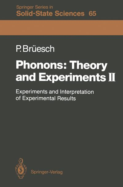 Phonons: Theory and Experiments II
