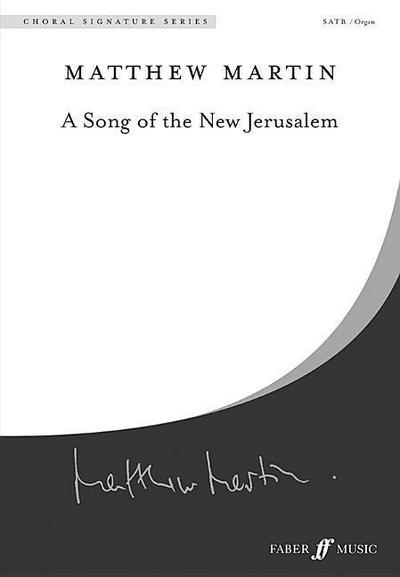 A Song of the New Jerusalem: Satb, A Cappella, Choral Octavo