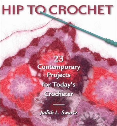 Hip to Crochet