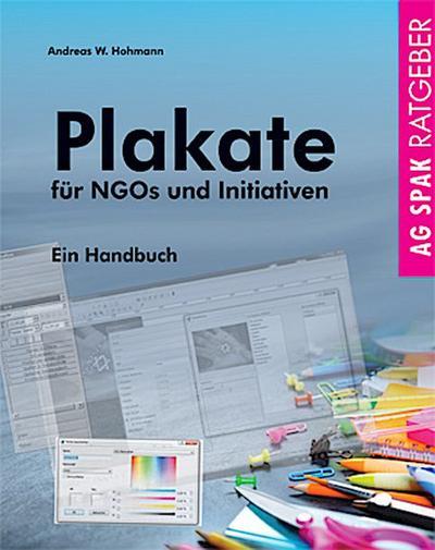 Plakate für NGOs und Initiativen: Ein Handbuch