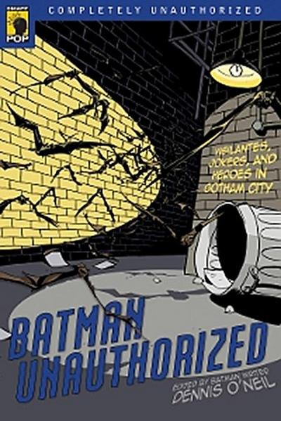 Batman Unauthorized