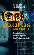 Paulus von Tarsus: Archäologen auf den Spuren ...