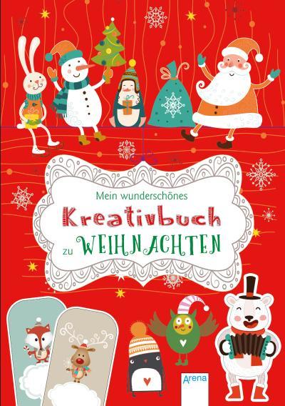 Mein wunderschönes Kreativbuch zu Weihnachten; Übers. v. Stütze, Annett; Deutsch
