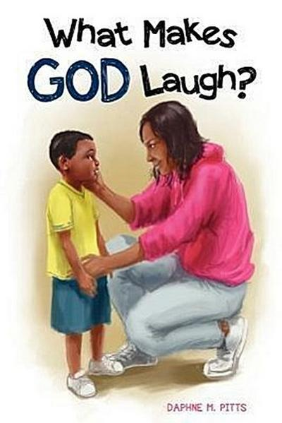 What Makes God Laugh?