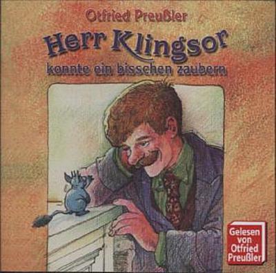 Herr Klingsor Konnte Ein Bisschen Zaubern