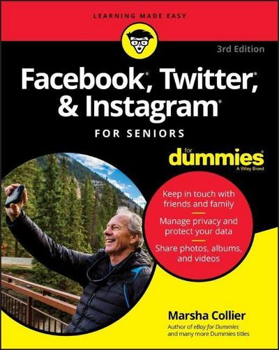 Facebook, Twitter, and Instagram For Seniors For Dummies