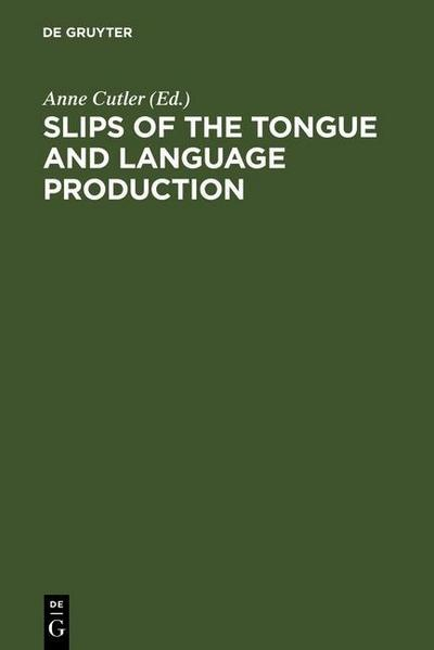 Slips of the Tongue and Language Production