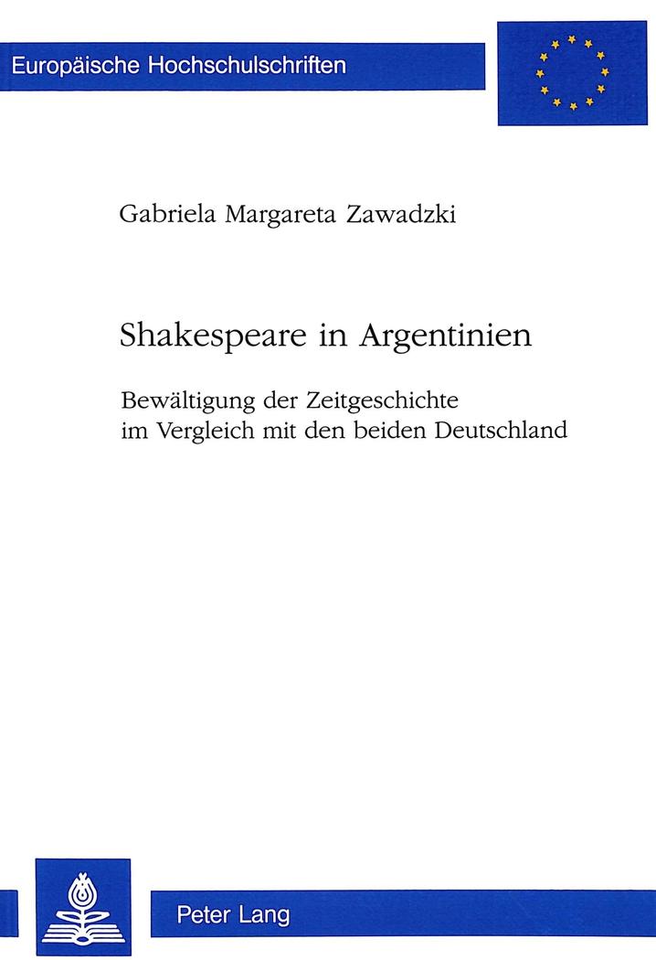 Shakespeare in Argentinien Gabriela Margareta Zawadzki