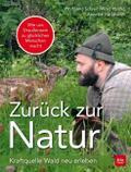 Zurück zur Natur: Kraftquelle Wald neu erlebe ...