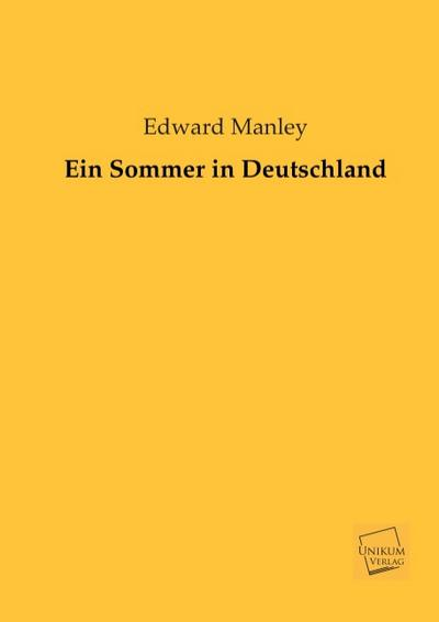 Ein Sommer in Deutschland