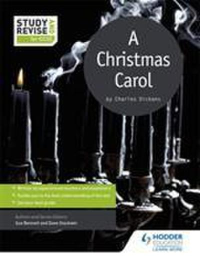 Study and Revise for GCSE: A Christmas Carol