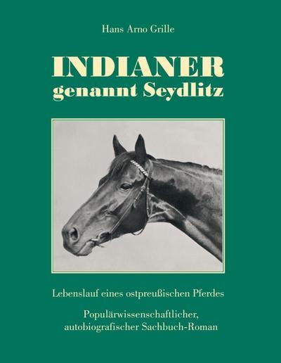 Indianer, genannt Seydlitz
