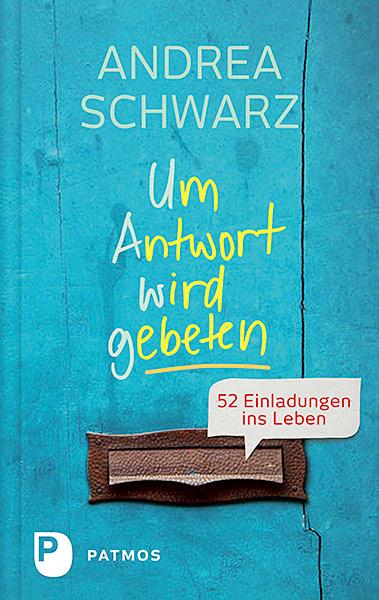 Um Antwort wird gebeten Andrea Schwarz