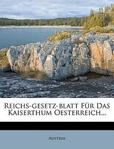 Reichs-Gesetz-Blatt für das Kaiserthum Oesterreich