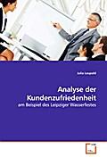 Analyse der Kundenzufriedenheit: am Beispiel des Leipziger Wasserfestes