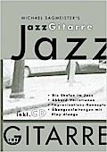 Michael Sagmeisters JazzGitarre. Mit CD