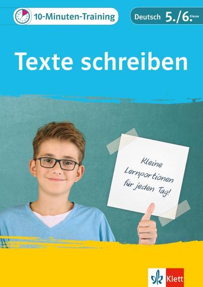 10-Minuten-Training Texte schreiben. Deutsch 5./6. Klasse