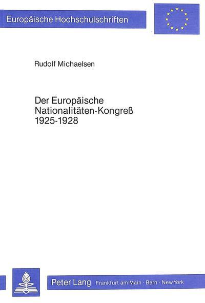 Der europäische Nationalitäten-Kongress 1925-1928