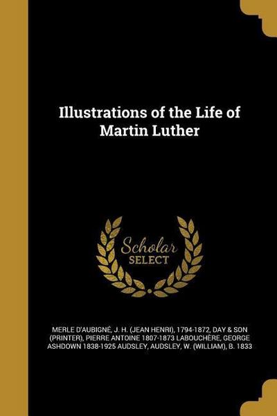 ILLUS OF THE LIFE OF MARTIN LU