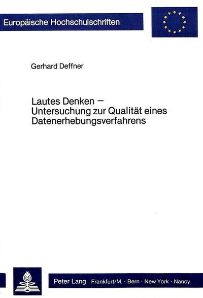 Lautes Denken - Untersuchung zur Qualität eines Datenerhebungsverfahrens