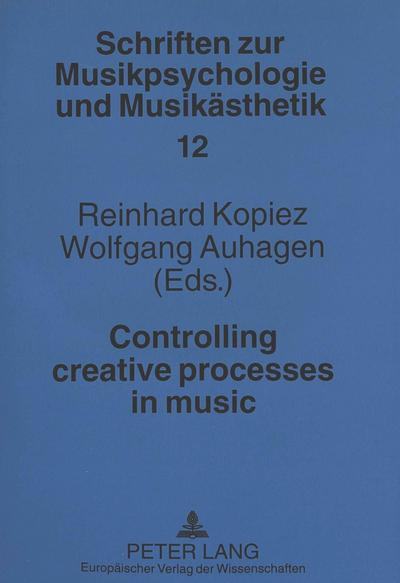 Controlling creative processes in music