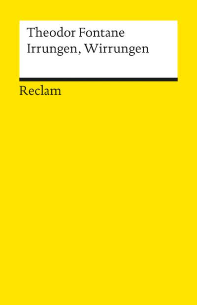 Irrungen, Wirrungen: Roman (Reclams Universal-Bibliothek)