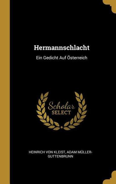 Hermannschlacht: Ein Gedicht Auf Österreich